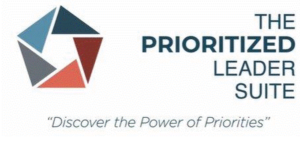 """The Prioritized Leader Suite """"Discover the power of priorities"""""""